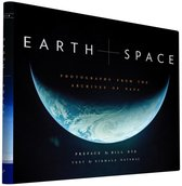 Earth and Space : Photographs from the Archives of Nasa