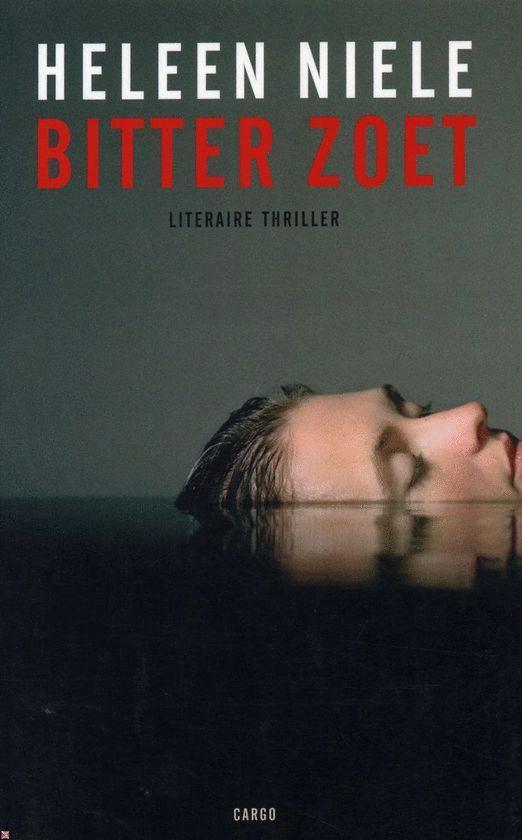 Bitter zoet - Heleen Niele |
