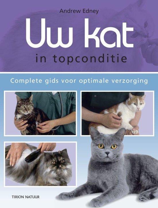 Uw kat in topconditie - A. Edney |