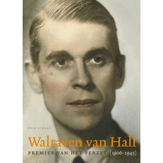 Walraven van Hall, Premier van het verzet