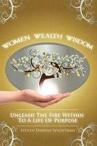 Women, Wealth and Wisdom