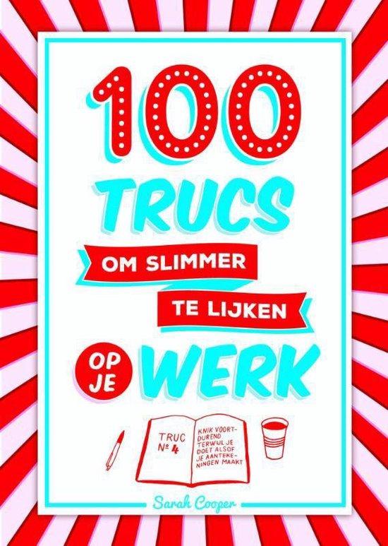 100 trucs om slimmer te lijken op je werk - Sarah Cooper |