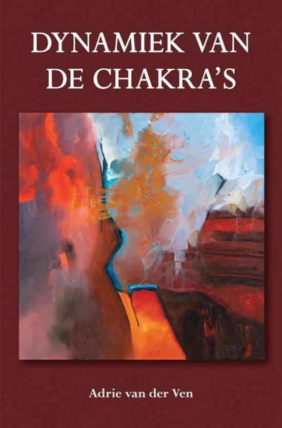 Dynamiek van de chakra's - Adrie van der Ven |
