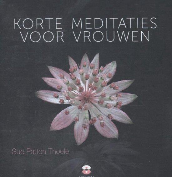 Korte meditaties voor vrouwen - Sue Patton Thoele |