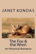 The Fox & the Wren
