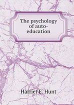 The Psychology of Auto-Education