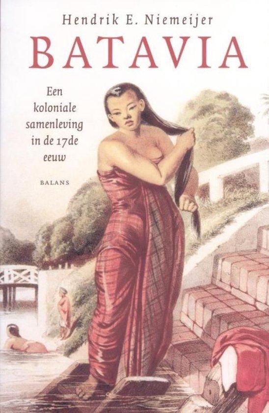 Batavia - Hendrik E Niemeijer |