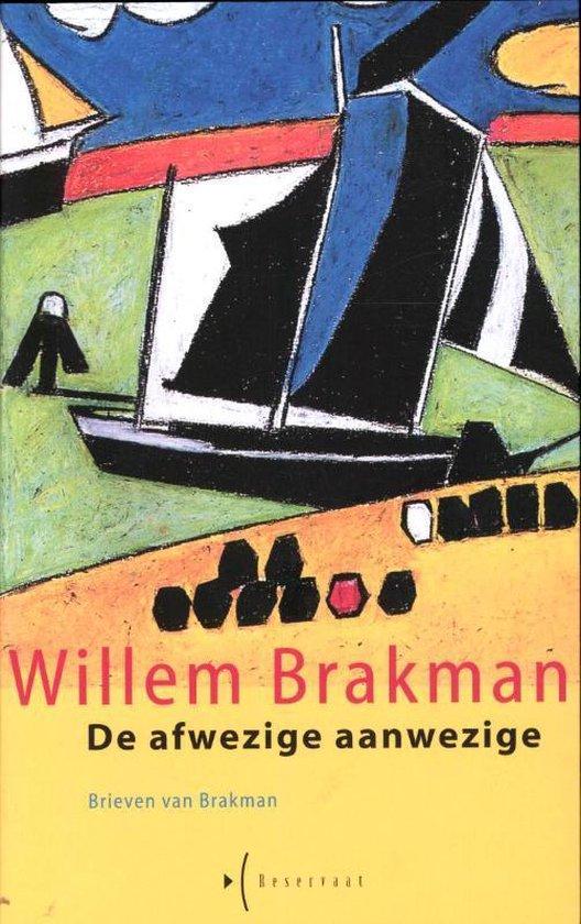De afwezige aanwezige - Willem Brakman |