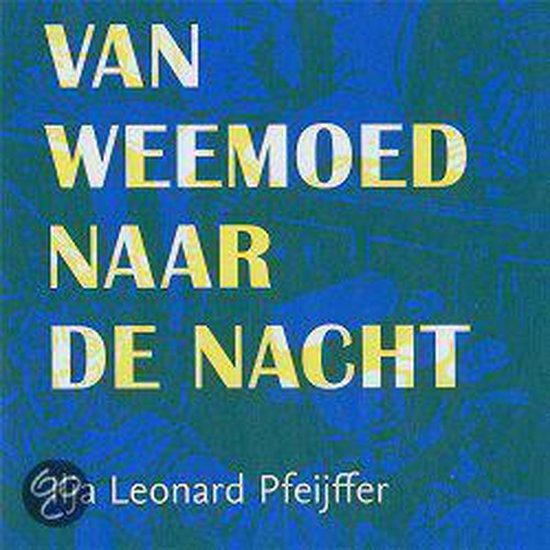 Van weemoed naar de nacht - Ilja Leonard Pfeijffer | Fthsonline.com