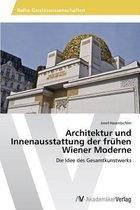 Architektur Und Innenausstattung Der Fruhen Wiener Moderne