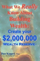 What We Really Know about Building Wealth