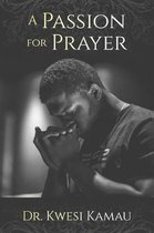 A Passion for Prayer