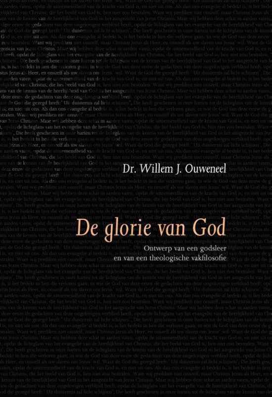 Evangelisch-dogmatische reeks - De glorie van God - Willem J. Ouweneel |