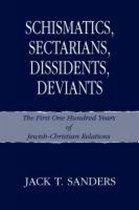 Schismatics, Sectarians, Dissidens, Deviants