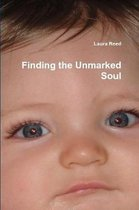 Finding the Unmarked Soul