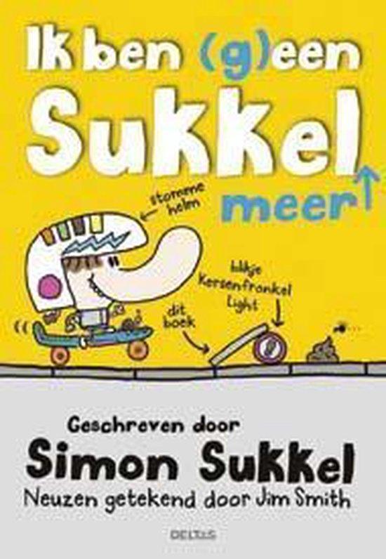 Ik ben (g)een sukkel meer - Simon Sukkel  
