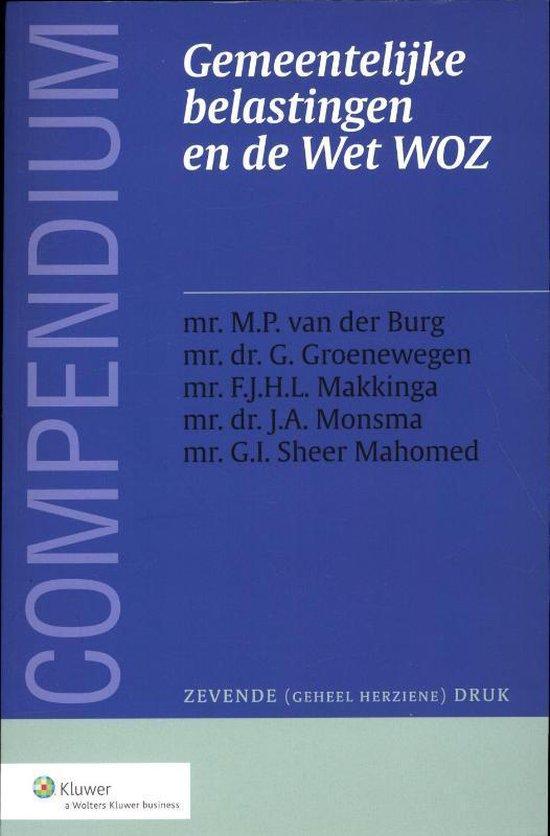Compendium gemeentelijke belastingen en de wet woz - Mr. M.P. van der Burg |