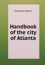 Handbook of the City of Atlanta