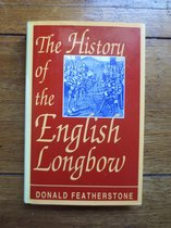 History of the English Longbow