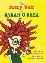 The Scary Hair of Sarah O'Shea