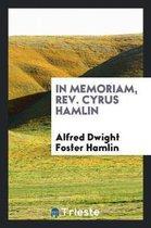In Memoriam, Rev. Cyrus Hamlin