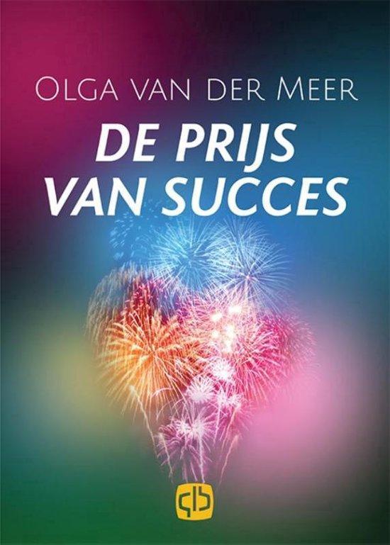 De prijs van het succes - Olga van der Meer |