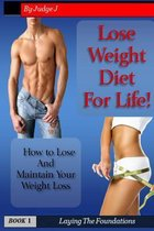 Lose Weight Diet for Life