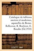 Catalogue des tableaux anciens et modernes, aquarelles, dessins, gravures, oeuvres importantes