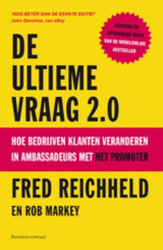 De ultieme vraag 2.0 - Frederick Reichheld  