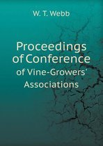 Proceedings of Conference of Vine-Growers' Associations