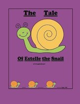 The Tale of Estelle the Snail