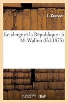 Le clerge et la Republique