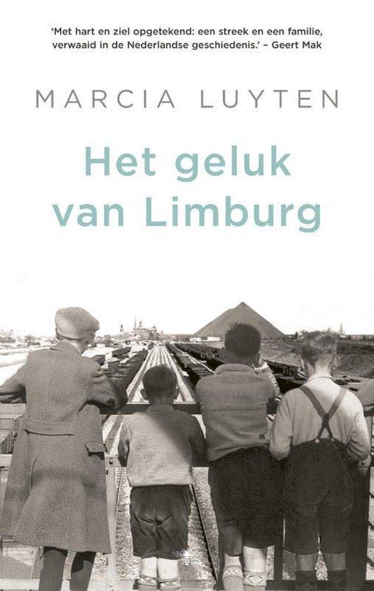 Boek cover Het geluk van Limburg van Marcia Luyten (Paperback)