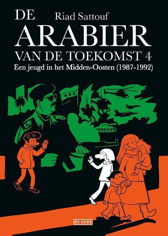 De Arabier van de toekomst 4 - Een jeugd in het Midden-Oosten (1987-1992) - Riad Sattouf   Fthsonline.com