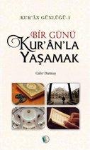 Kur'an Günlüğü 1-Bir Günü Kur'anla Yaşamak