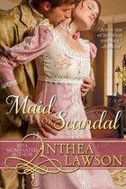 Maid for Scandal - A Regency Novelette
