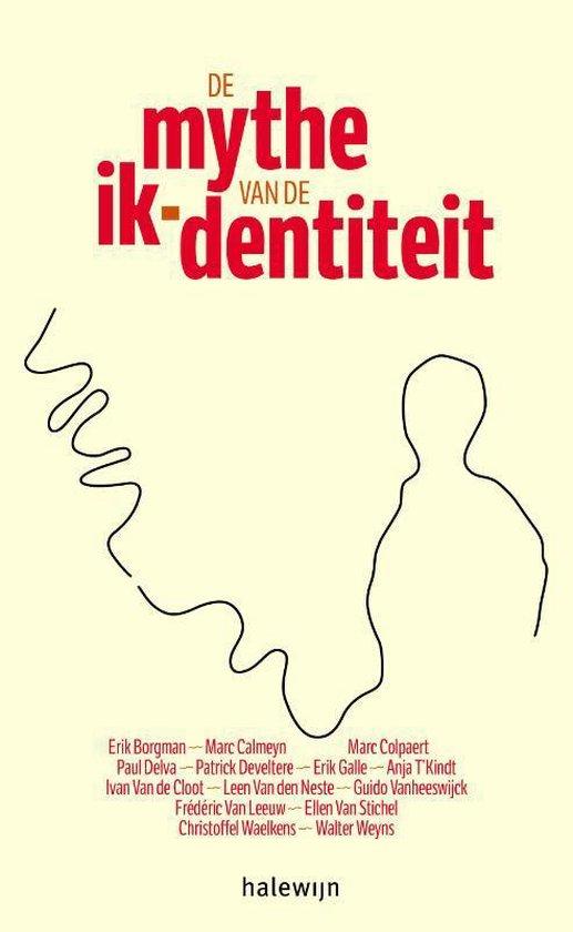 De mythe van de ik-dentiteit - Erik Galle | Fthsonline.com