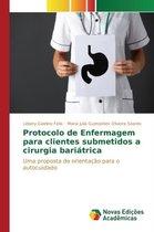 Protocolo de Enfermagem Para Clientes Submetidos a Cirurgia Bariatrica