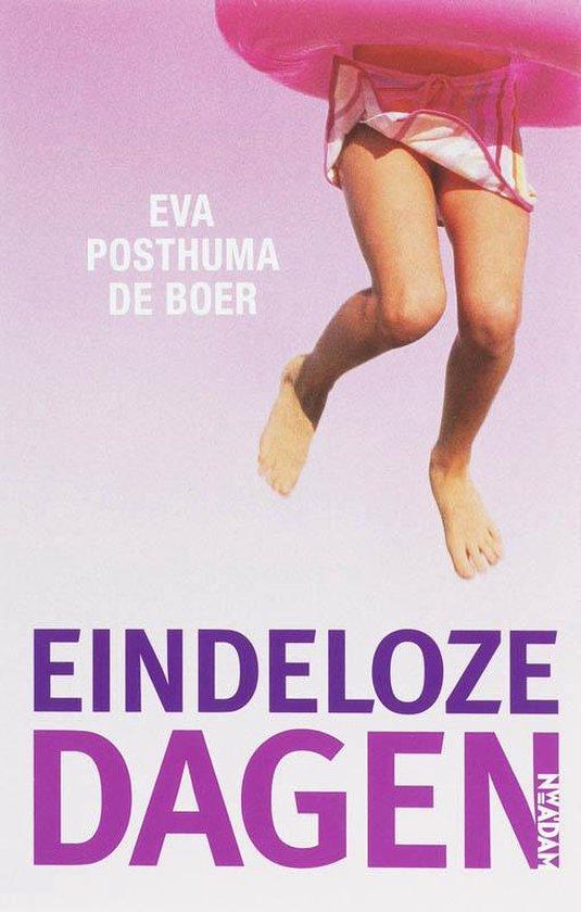 Boek cover Eindeloze Dagen van Eva Posthuma de Boer (Paperback)