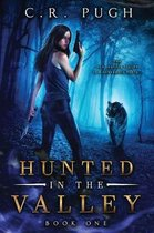 Hunted in the Valley