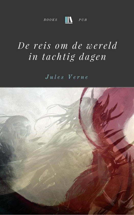De reis om de wereld in tachtig dagen - Jules Verne pdf epub