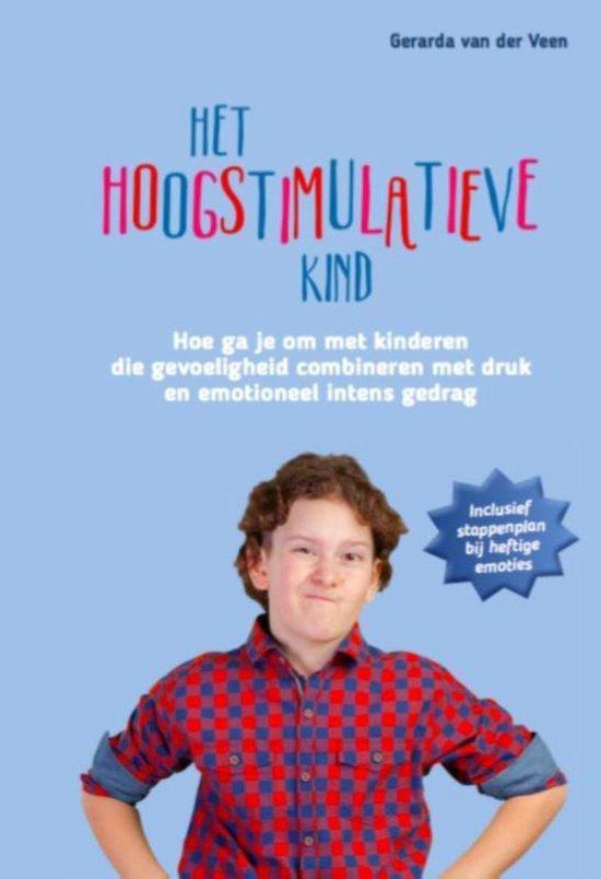 Het hoogstimulatieve kind - Gerarda van der Veen   Fthsonline.com