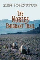 The Nobles Emigrant Trail