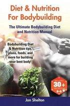 Diet & Nutrition for Bodybuilding