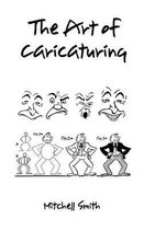 The Art of Caricaturing,
