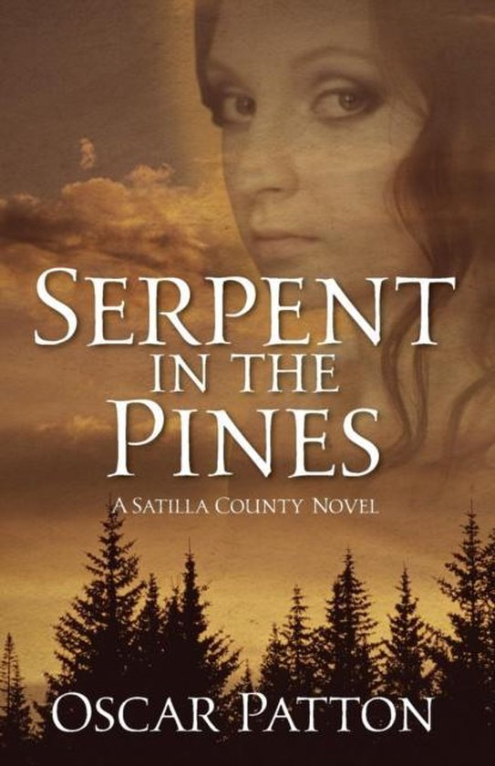 Serpent in the Pines