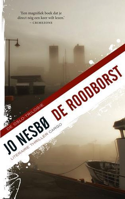 Harry Hole 3 - De roodborst - Jo NesbØ |