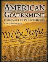 American Government Understanding the Deomcratic Republic