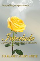 Interlude...Between the Present and Unknown