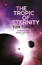 The Tropic of Eternity